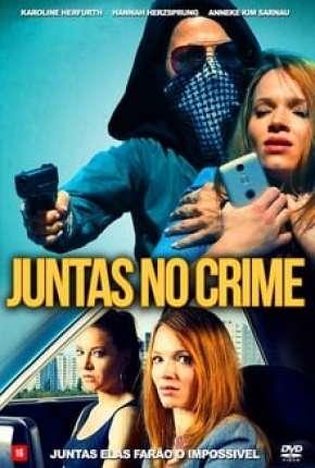 Capa Juntas no Crime Dublado