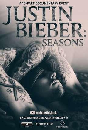 Justin Bieber - Seasons Completa - Legendada