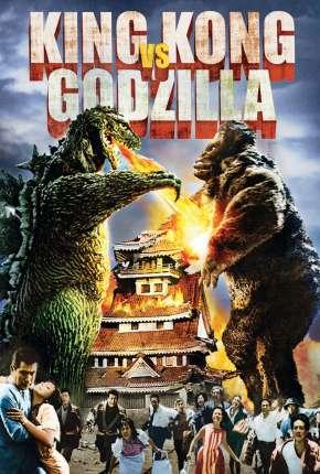 King Kong vs. Godzilla - Legendado