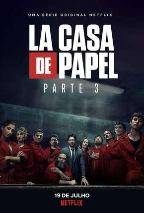 La Casa de Papel - 3ª Temporada