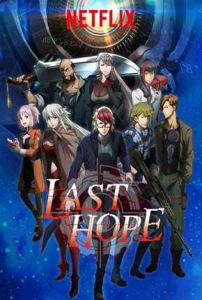Last Hope - Completa