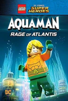LEGO DC Comics Super Heróis - Aquaman - A Fúria de Atlântida