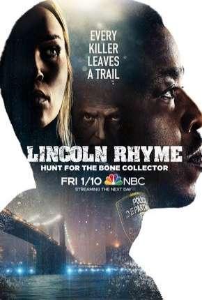 Lincoln Rhyme - Hunt for the Bone Collector - 1ª Temporada Legendada