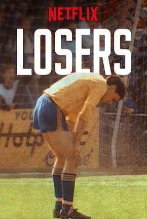 Losers - 1ª Temporada Completa Legendada