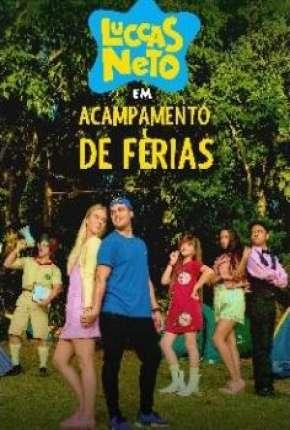 Filme Luccas Neto em - Acampamento de Férias Download