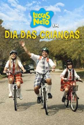 Filme Luccas Neto em - Dia das Crianças Download