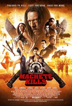Machete Mata - Machete Kills