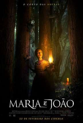 Maria e João - O Conto das Bruxas - CAM