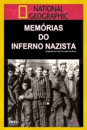 Memórias do Inferno Nazista - Legendado