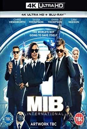 MIB - Homens de Preto - Internacional 4K