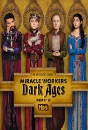 Miracle Workers 2ª Temporada - Legendada  Download - Onde Baixo