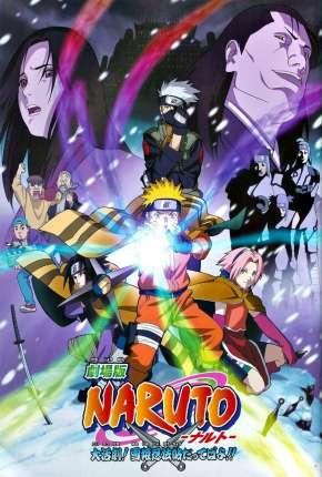 Naruto O Filme - A Grande Missão! Salvar a Princesa da Neve