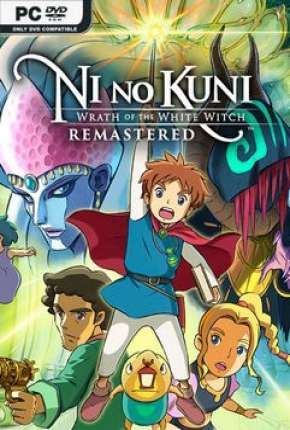 Ni No Kuni Wrath Of The White Witch - Remastered
