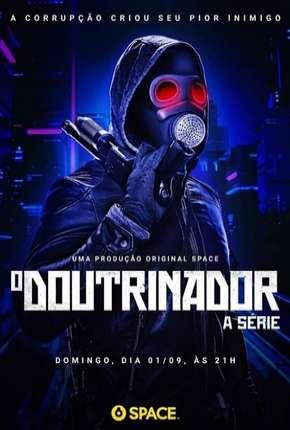 O Doutrinador - A Série - 1ª Temporada