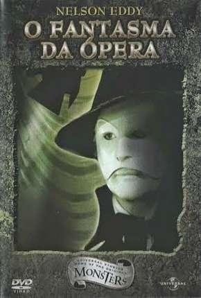 O Fantasma da Ópera (Clássico)