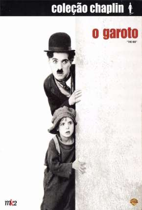 O Garoto - The Kid