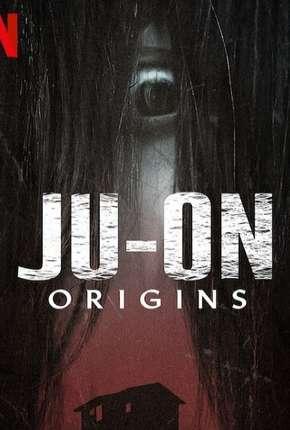 O Grito - Origens - 1ª Temporada Completa