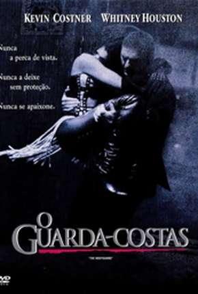 O Guarda-Costas - The Bodyguard