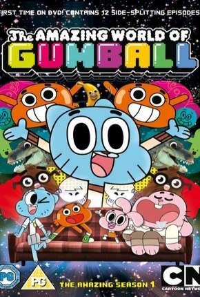 O IncrÍvel Mundo de Gumball - 1ª e 2ª Temporada