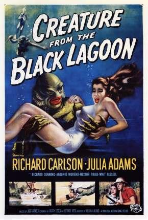 O Monstro da Lagoa Negra - Legendado