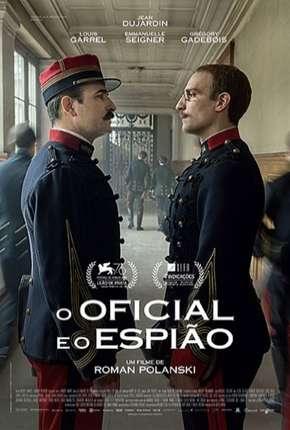 O Oficial e o Espião - Legendado