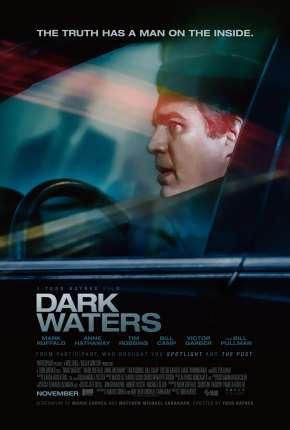 O Preço da Verdade - Dark Waters - Legendado