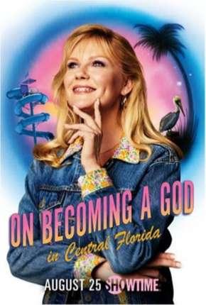 On Becoming a God In Central Florida - Legendada