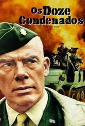 Os Doze Condenados - The Dirty Dozen