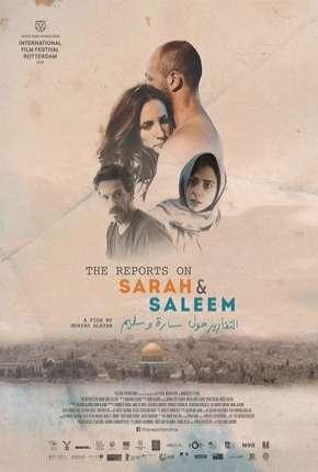 Os Relatórios Sobre Sarah e Saleem - Legendado