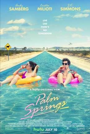 Palm Springs - Legendado