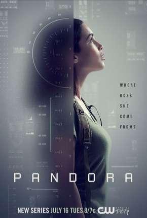 Pandora - 1ª Temporada Legendada