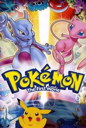 Pokémon - O Filme - Mewtwo Contra-Ataca