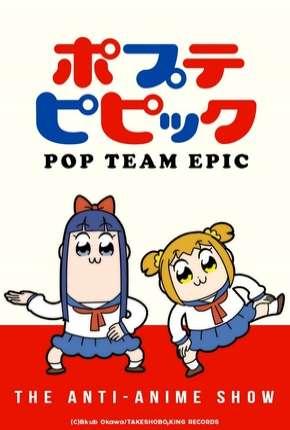 Poputepipikku - Pop Team Epic