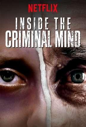 Por Dentro da Mente do Criminoso - 1ª Temporada Completa