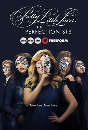 Pretty Little Liars - The Perfectionists 1ª Temporada
