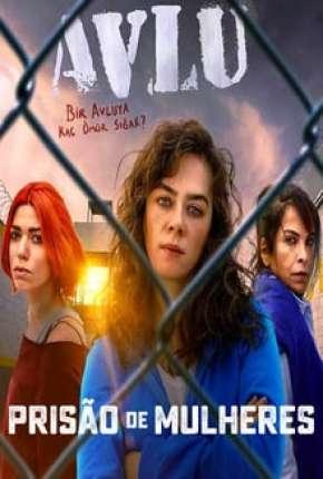 Prisão de Mulheres - 1ª Temporada Completa