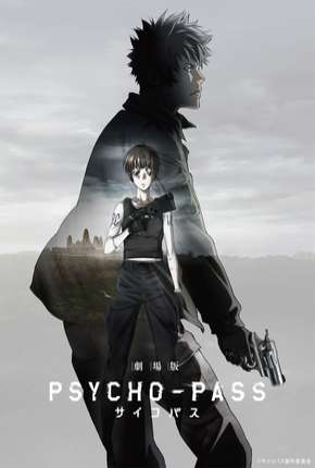 Psycho-Pass Movie - Legendado