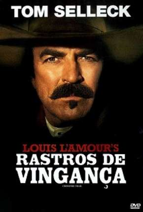 Filme Rastros De Vingança - Crossfire Trail Download