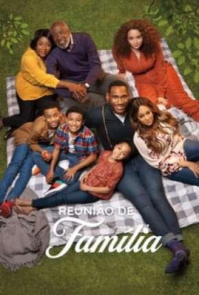 Reunião de Família - 1ª Temporada Completa