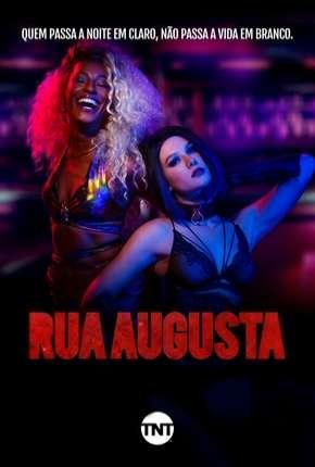 Rua Augusta - 1ª Temporada - Completa