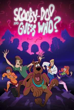 Scooby-Doo and Guess Who 1ª Temporada