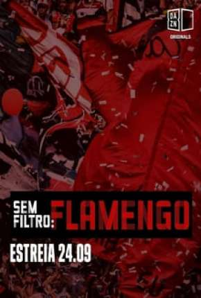 Sem Filtro - Flamengo