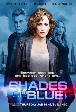 Shades of Blue - 1ª Temporada Completa