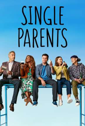 Single Parents - 2ª Temporada Legendada