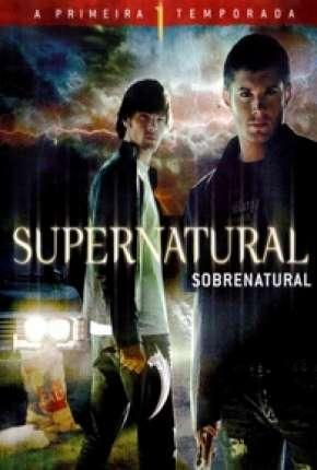 Sobrenatural - 1ª Temporada Completa