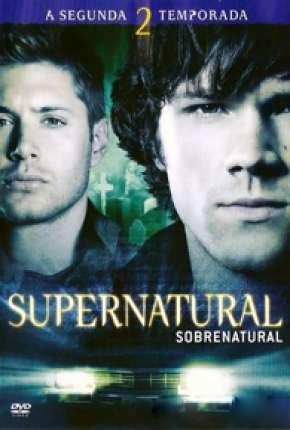 Sobrenatural - 2ª Temporada Completa
