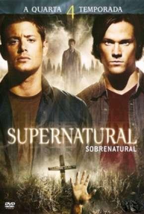 Sobrenatural - 4ª Temporada Completa