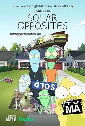 Solar Opposites - 1ª Temporada Completa - Legendado