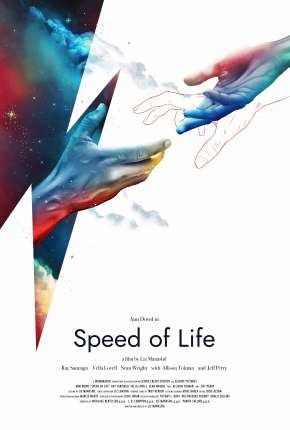 Speed of Life - Legendado