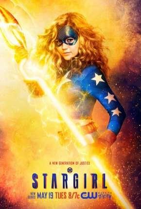 Stargirl - 1ª Temporada Legendada